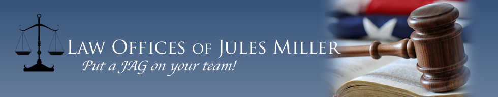 law practice areas for jules miller attorney at law in Orange County, CA